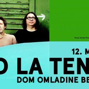 Yo La Tengo (USA) / Dom omladine Beograda / 12/05/2018
